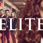 Elite saison 3: le tournage déjà terminé