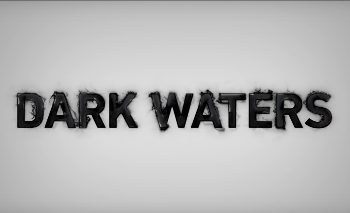 Dark Waters : un film engagé