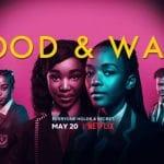 Blood & Water : la nouvelle série Netflix sud-africaine à la Elite et Gossip Girl
