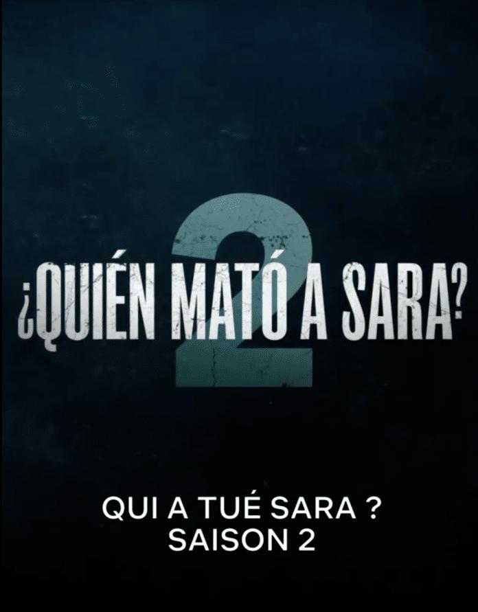 Qui a tué Sara : y aura-t-il une saison 3
