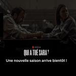 Qui a tué Sara ? saison 3 : ce qu'on peut attendre
