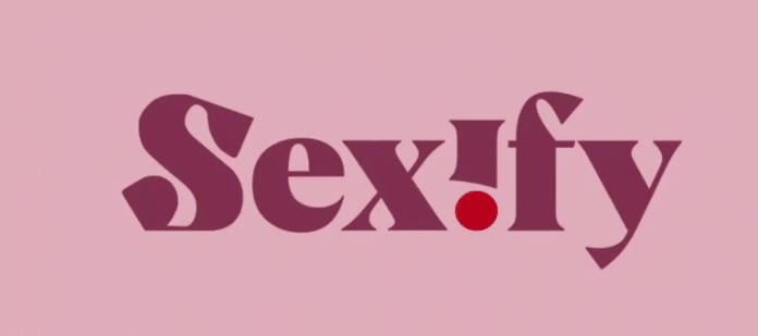 Sexify : la série sans tabous
