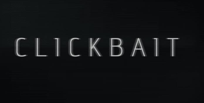 Clickbait : la nouvelle mini-série sur Netflix