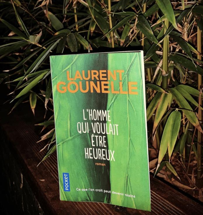Laurent Gounelle : « L'homme qui voulait être heureux »